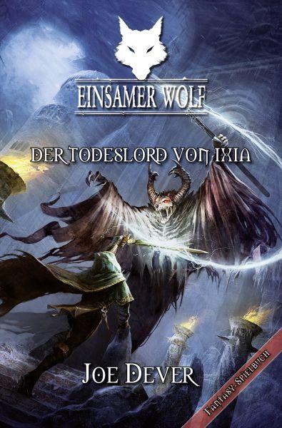 Einsamer Wolf #17 Der Todeslord von Ixia