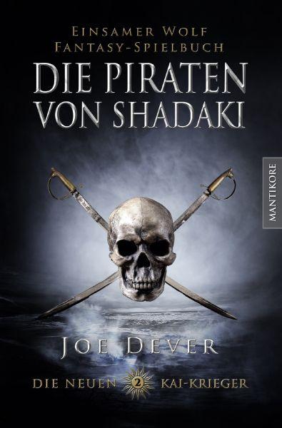 Die neuen Kai Krieger #02 – Die Piraten von Shadaki